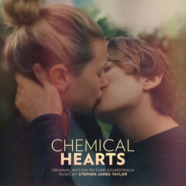 Chemical Hearts (Original Motion Picture Soundtrack) - Official Soundtrack