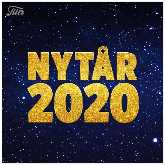 NYTÅR 2020 FESTEN - MUSIKKEN TIL NYTÅRSFESTEN