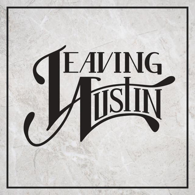 Leaving Austin