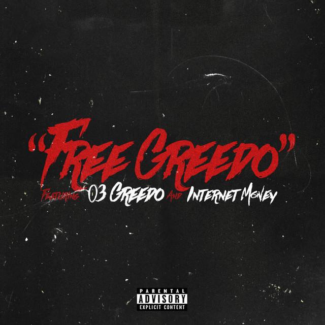 Free Greedo (feat. 03 Greedo & Internet Money)