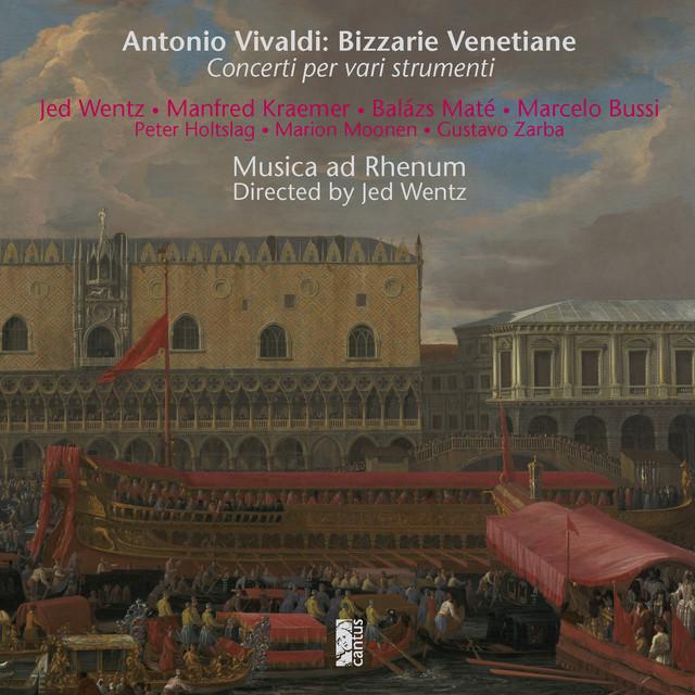 Vivaldi: Bizzarie Venetiane. Concerti per vari strumenti