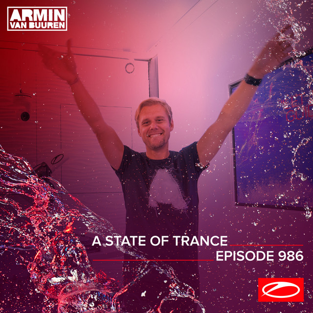 ASOT 986 - A State Of Trance Episode 986 (Including Armin van Buuren & Ferry Corsten B2B Vinyl Set)
