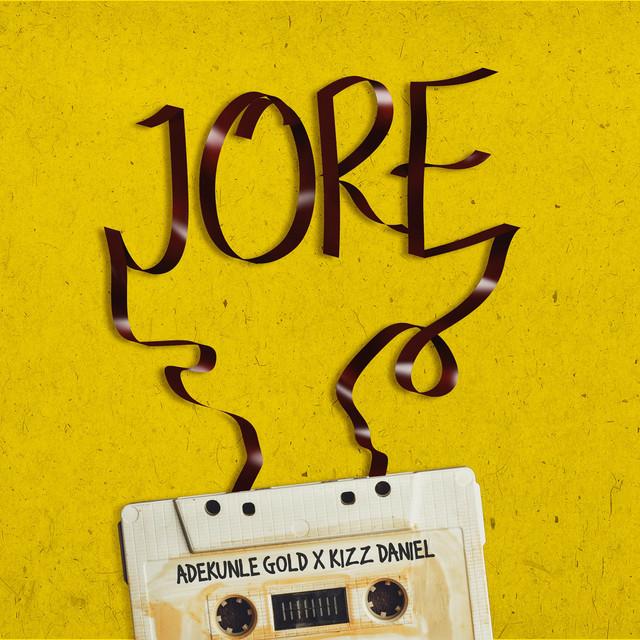 Jore (feat. Kizz Daniel)