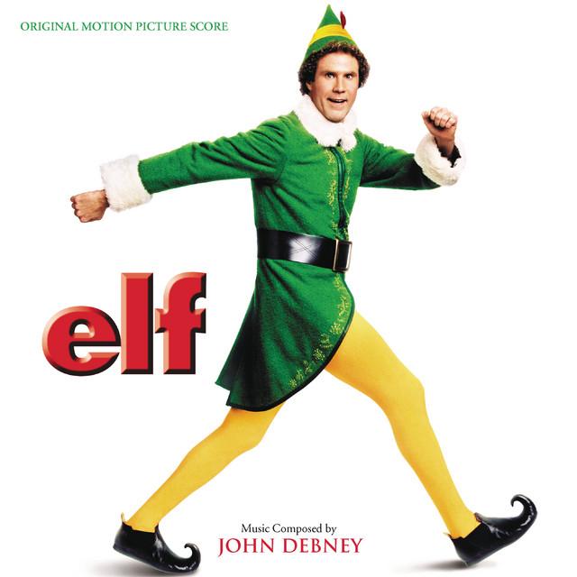 Elf (Original Motion Picture Score) - Official Soundtrack