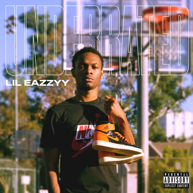 Album cover for Underrated by Lil Eazzyy