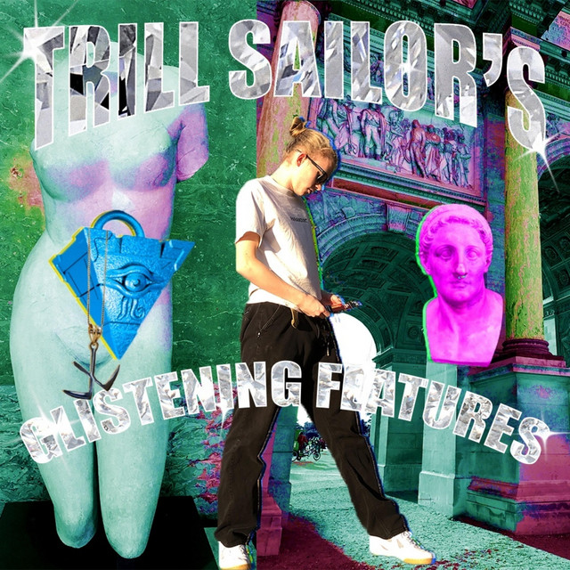 Trill Sailor's Glistening Features