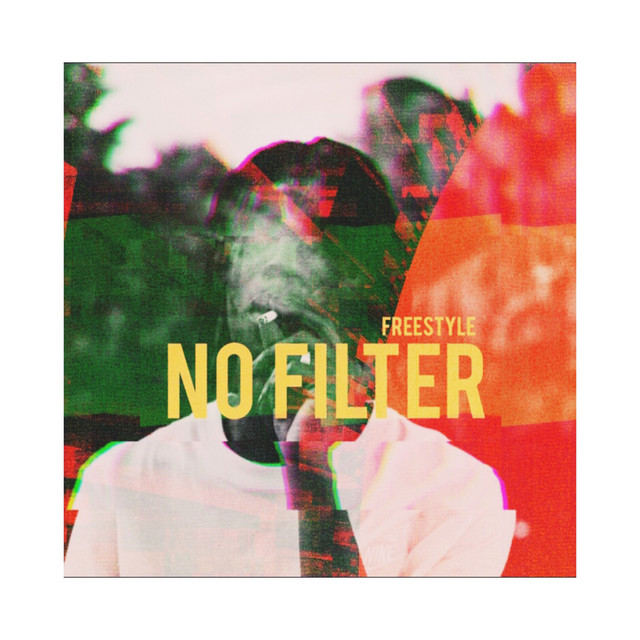 NO FILTER - Freestyle