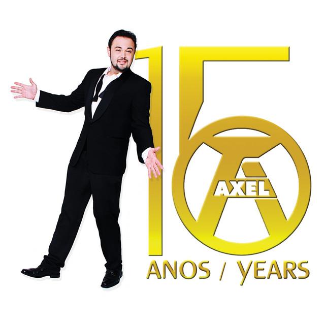 Axel, O Álbum: 15 Anos / Years