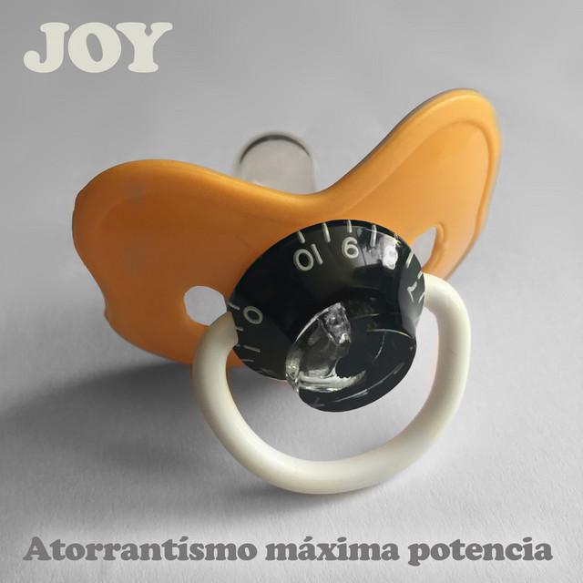 JOY - ATORRANTISMO MAXIMA POTENCIA