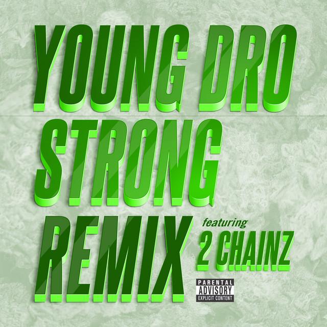 Strong (Remix) feat. 2 Chainz