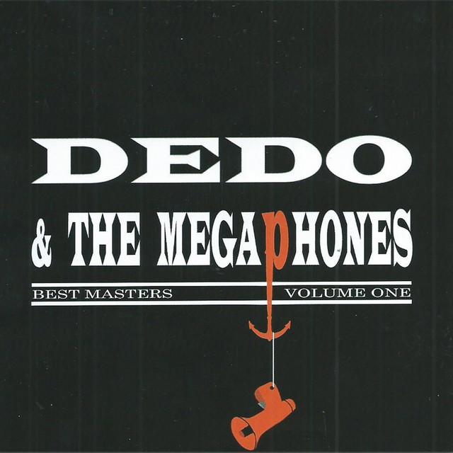Dedo & The Megaphones