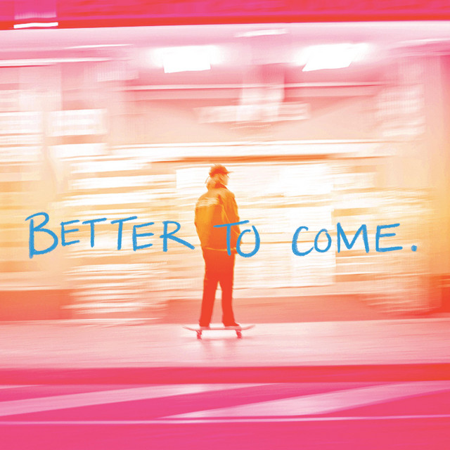 Gateway Youth - Better To Come