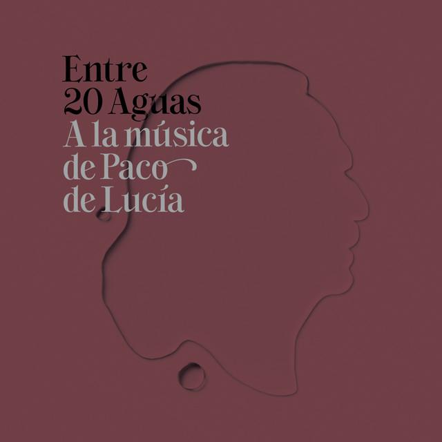 Entre 20 Aguas A La Música De Paco De Lucía