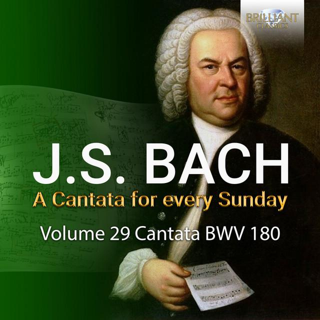 J.S. Bach: Schmücke dich, o liebe Seele, BWV 180