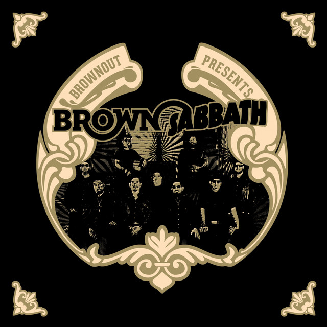 Brownout Presents Brown Sabbath