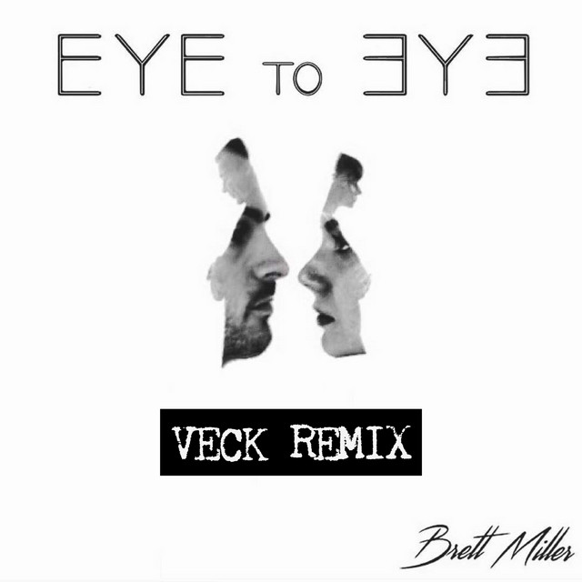 Eye to Eye - Veck Remix
