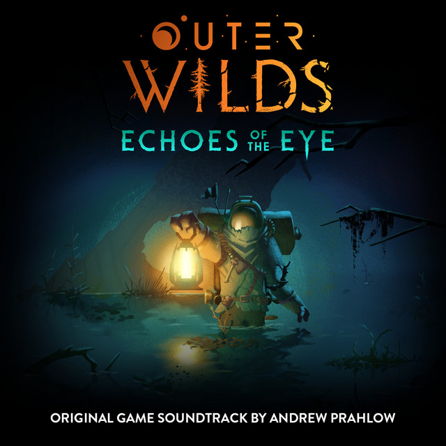 Outer Wilds: Echoes of the Eye (Original Game Soundtrack)