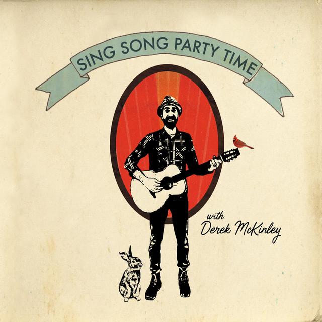 Sing Song Party Time with Derek McKinley by Derek McKinley