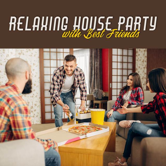 Relaxing House Party with Best Friends: 15 Smooth Instrumental Jazz Songs for Nice Time Spending with Friends, Total Relaxation After Tough Day, Calming Down