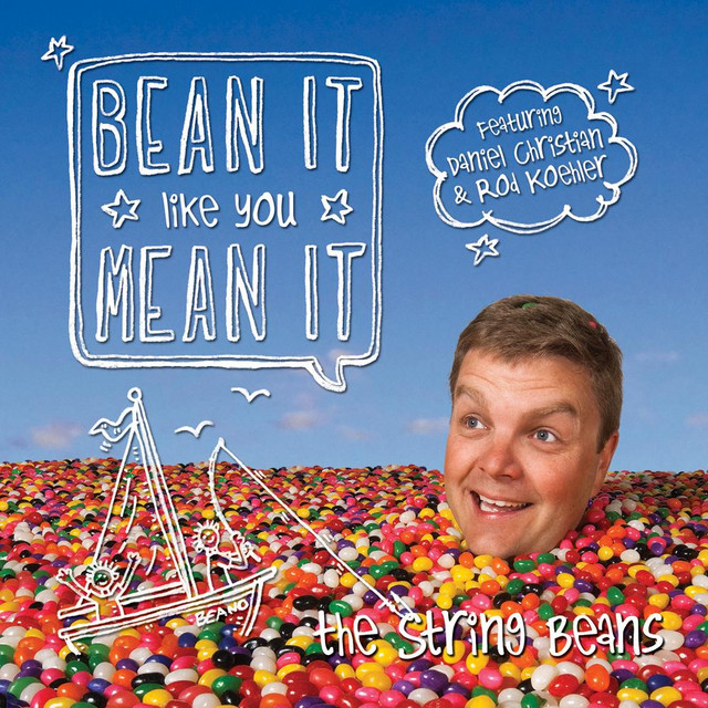 Bean It Like You Mean It by The String Beans