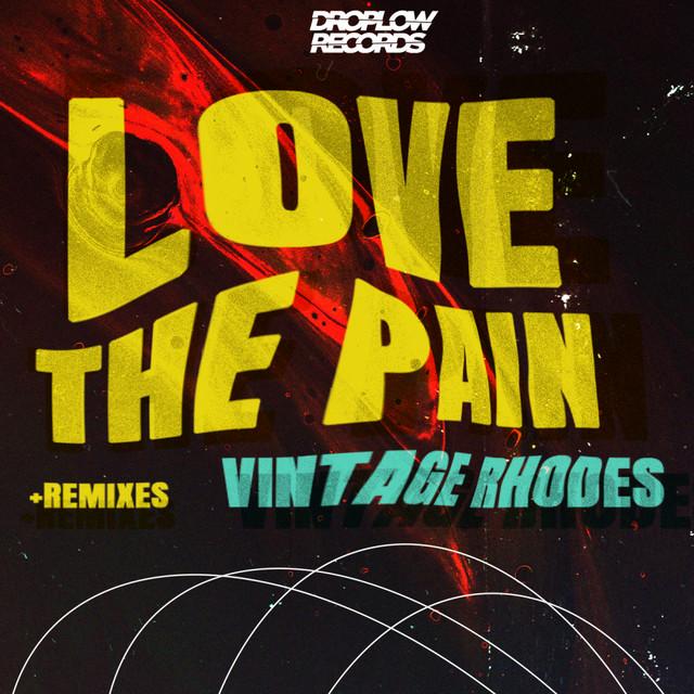 Love The Pain - D-Rivera Remix