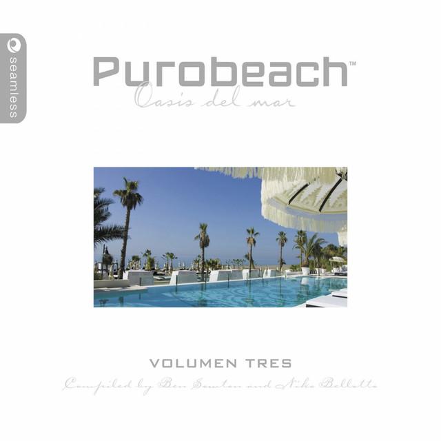 Purobeach Volumen Tres (Compiled By Ben Sowton)