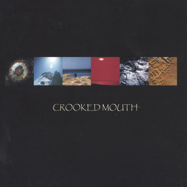 Crooked Mouth
