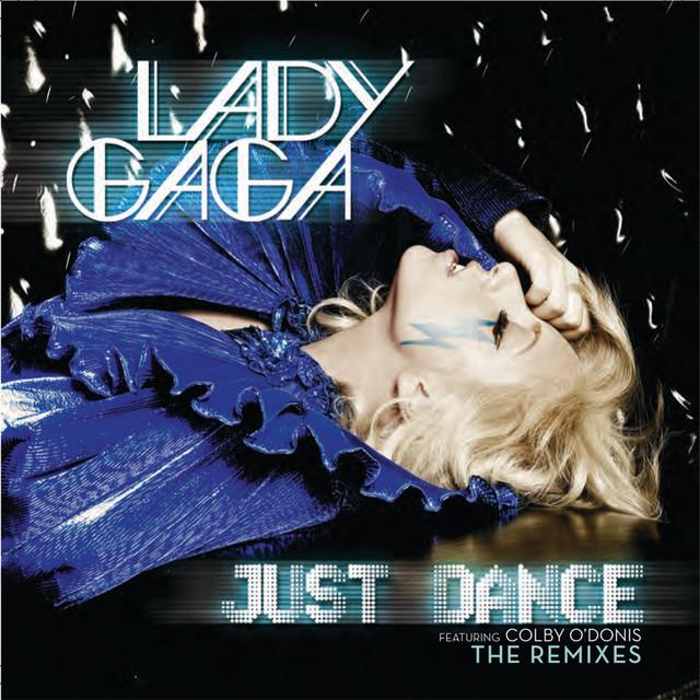 Just Dance (Remixes)