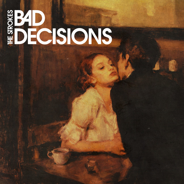 The Strokes - Bad Decisions cover