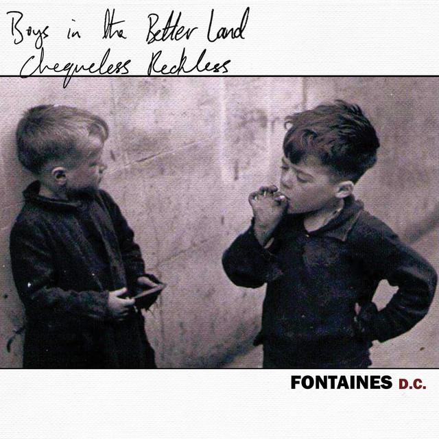 Chequeless Reckless / Boys in the Better Land (Darklands Version)