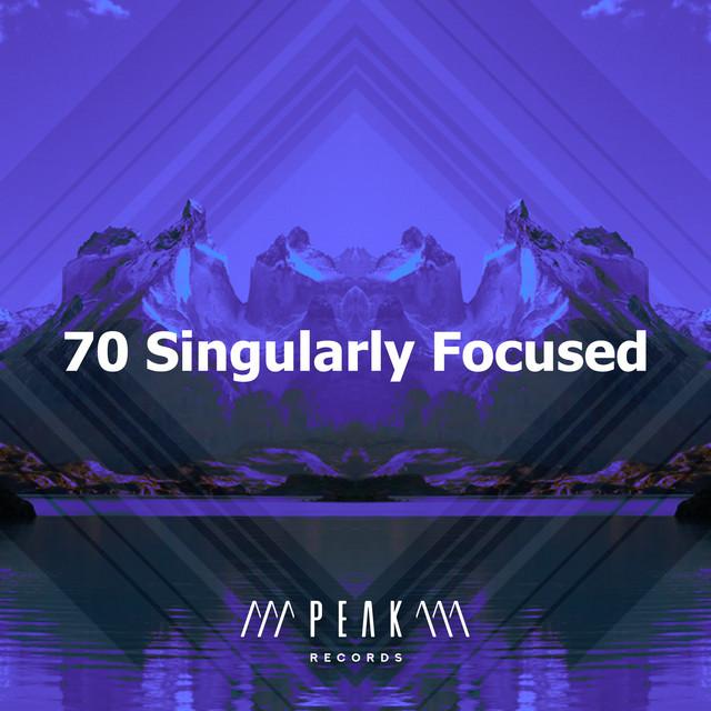 70 Singularly Focused