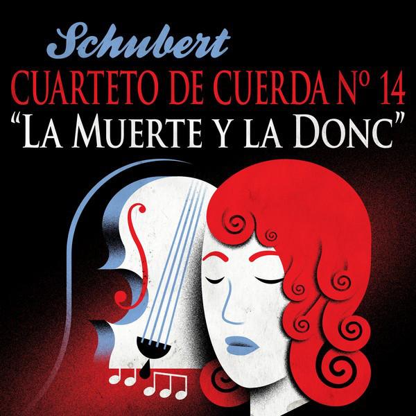 Schubert Cuarteto De Cuerda Nº 14 La Muerte Y La Doncella Compilation By Franz Schubert Alban Berg Quartett Spotify