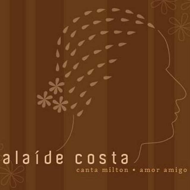 Alaide Costa Canta Milton - Amor Amigo