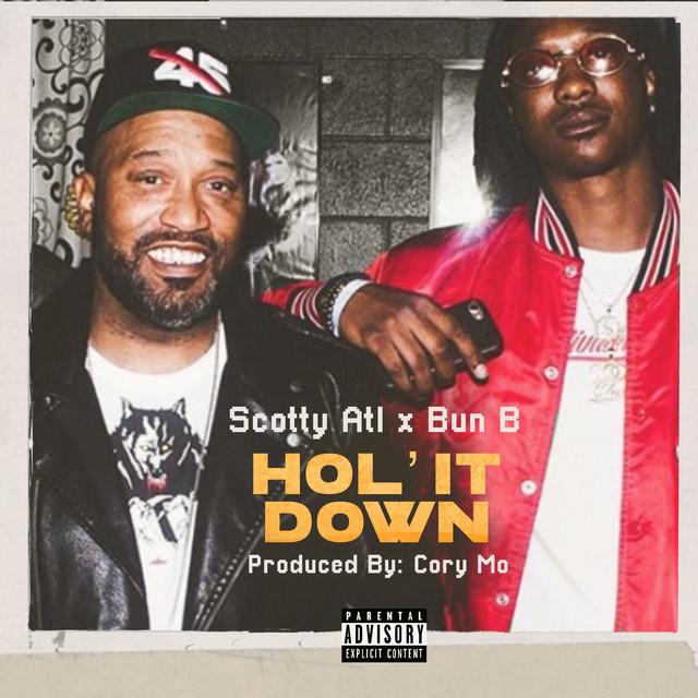 Hol' it Down (feat. Bun B)