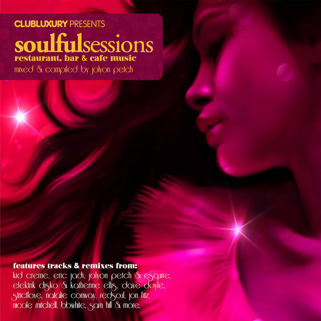 Club Luxury presents Soulful Sessions