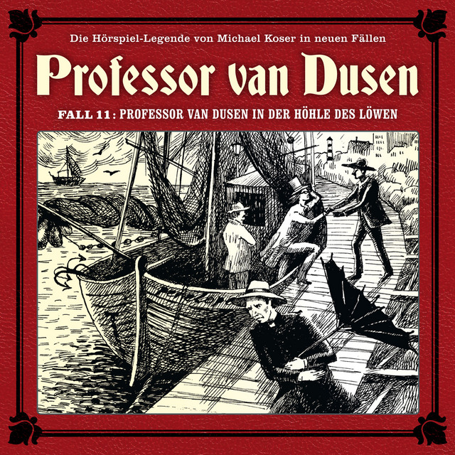 Die neuen Fälle, Fall 11: Professor van Dusen in der Höhle des Löwen Cover