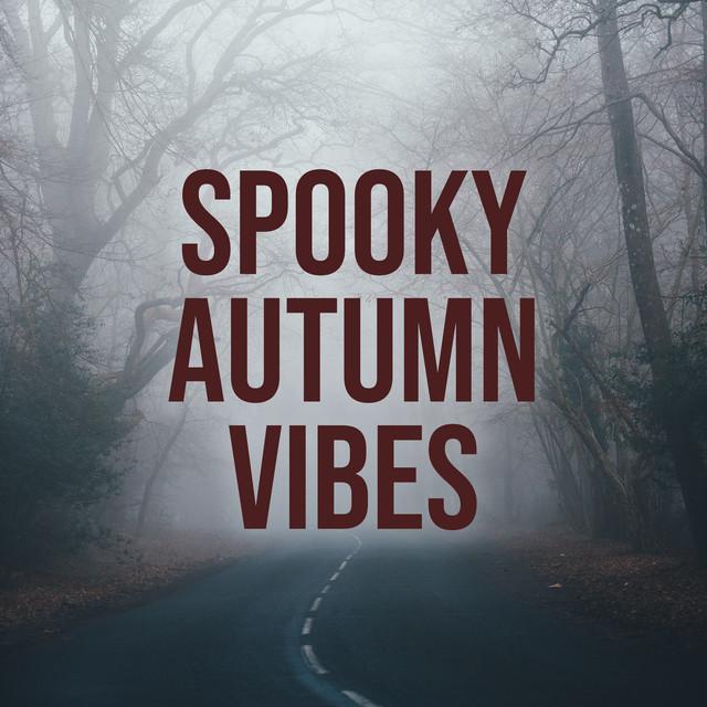 Spooky Autumn Vibes