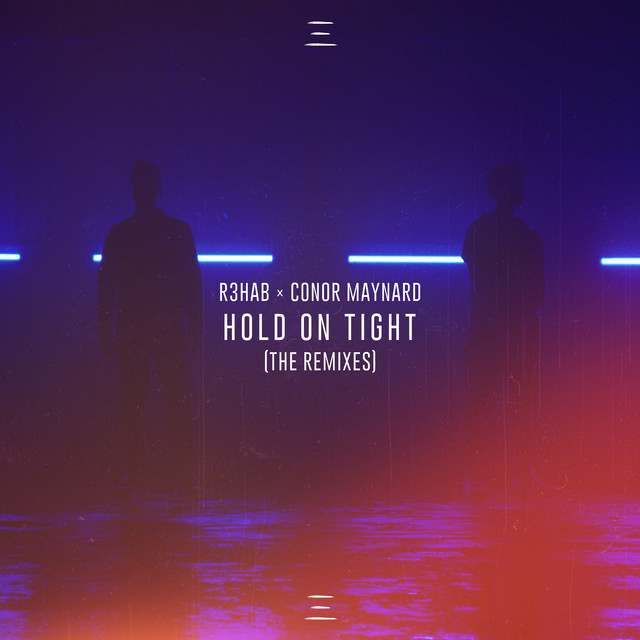Hold On Tight (The Remixes)