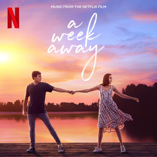 A Week Away (Music From The Netflix Film)