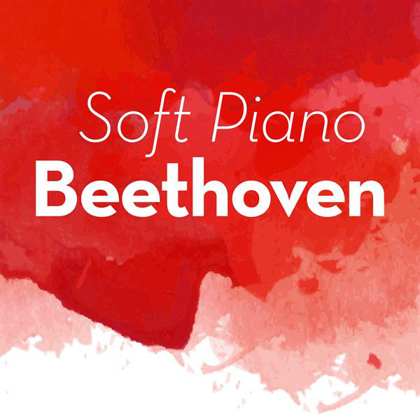 Album cover for Soft Piano Beethoven by Ludwig van Beethoven, Various Artists