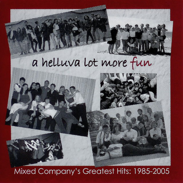 A Helluva Lot More Fun - Greatest Hits from 1985-2005