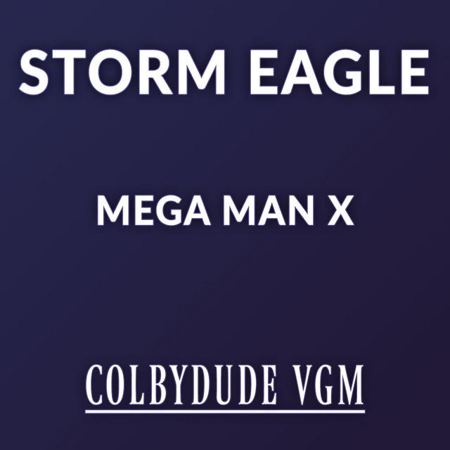 "Storm Eagle (From ""Mega Man X"")"