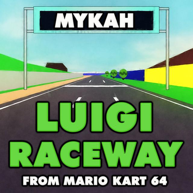 "Luigi Raceway (From ""Mario Kart 64"") [Breakbeat House Version]"
