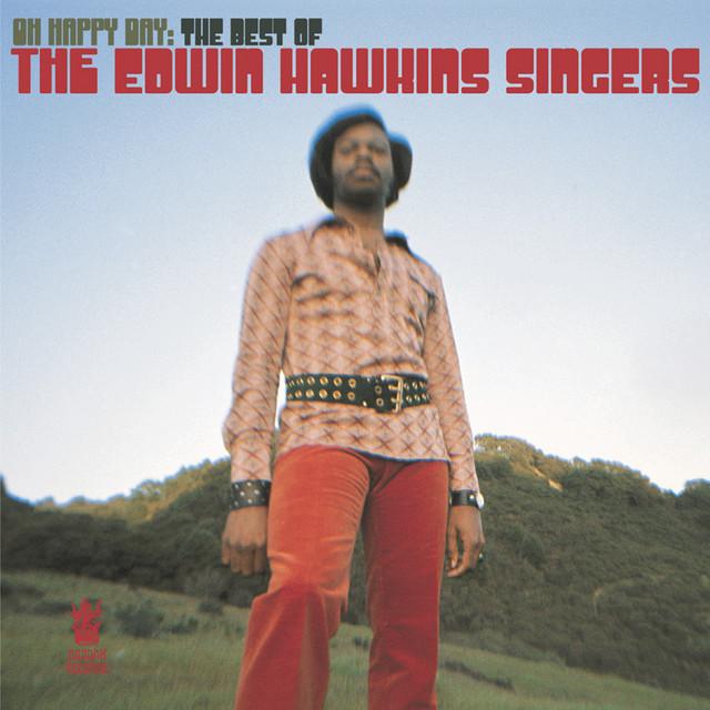 Album cover art: The Edwin Hawkins Singers - Oh Happy Day: The Best Of The Edwin Hawkins Singers