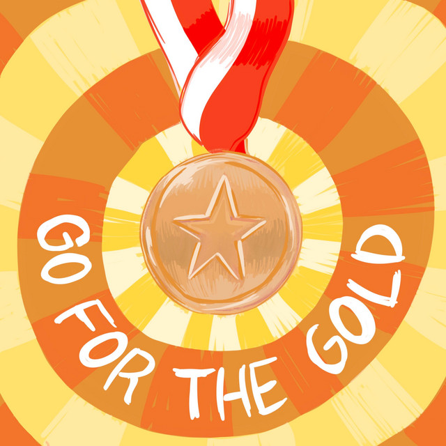 Go for the Gold by Mr. Nick Davio