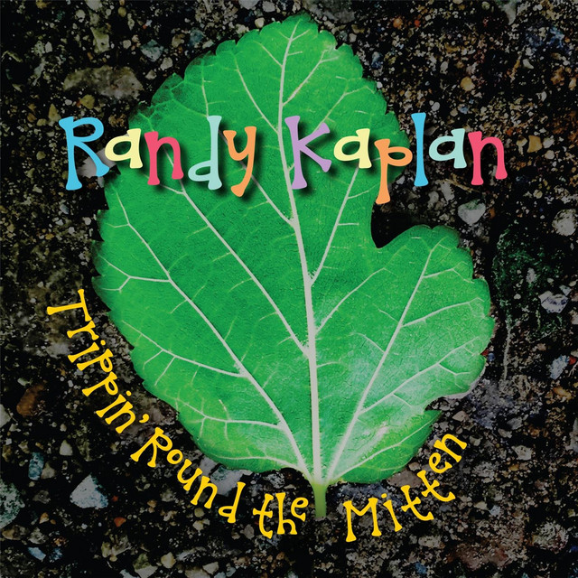 Trippin' Round the Mitten by Randy Kaplan
