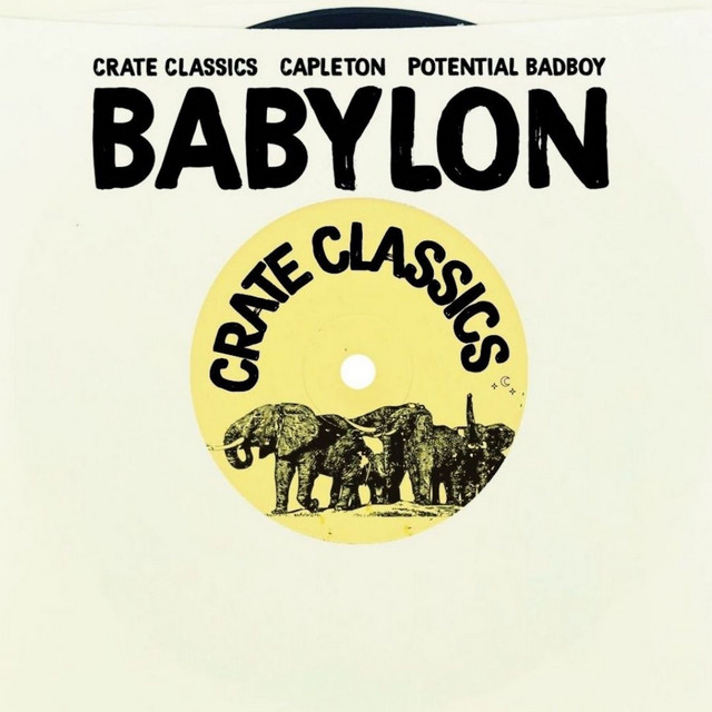 Babylon (Potential Badboy Mix)