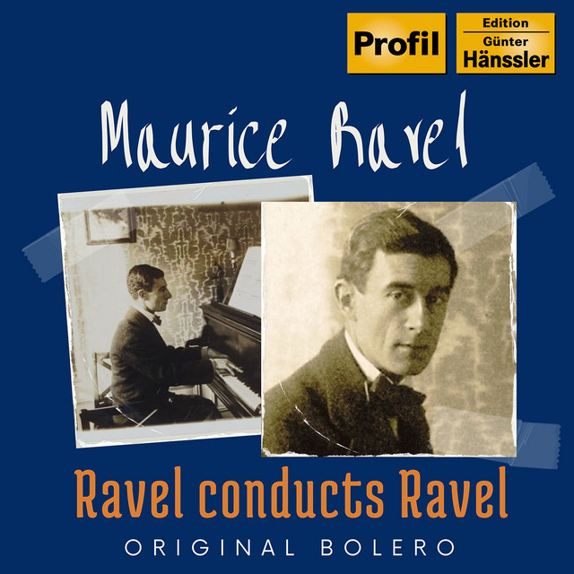 Album cover for Ravel Conducts Ravel by Maurice Ravel, Monique Haas, NDR Elbphilharmonie Orchester, Hans Schmidt-Isserstedt