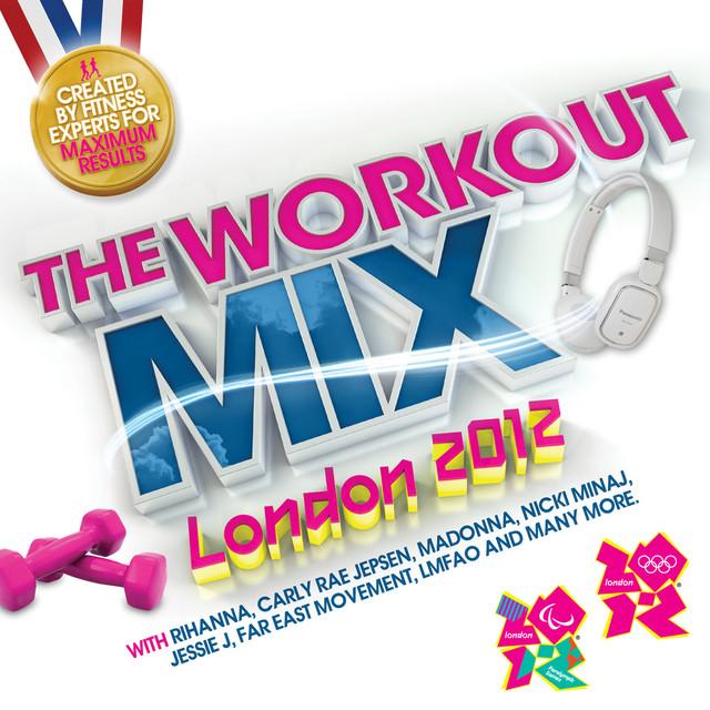 The Workout Mix - London 2012