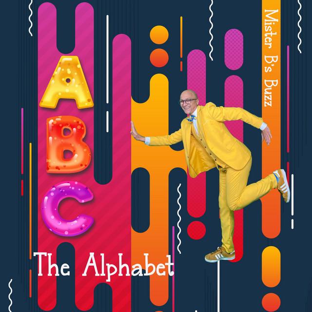 The Alphabet by Mister B's Buzz